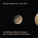 """My first Mercury, 26.04.2021, diameter 5,3"""",                                Uwe Meiling"""